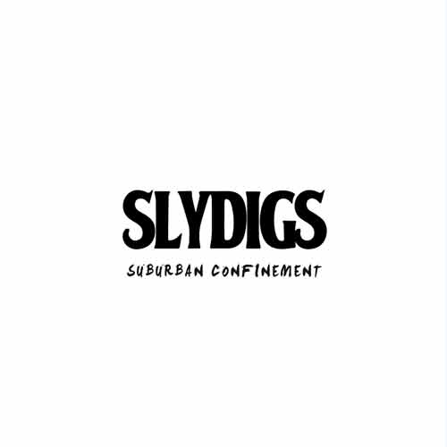 Slydigs - Suburban Confinement EP